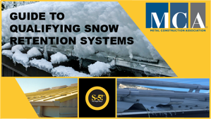 Guide to Qualifying Snow Retention Systems