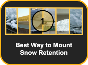 Best Way to Mount Snow Retention