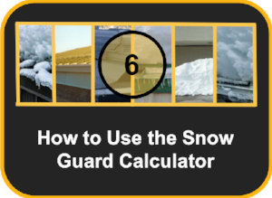 How to Use the Snow Guard Calculator-1-918424-edited