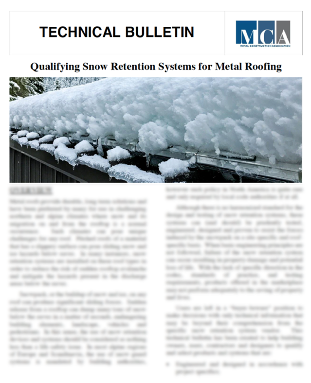 S-5! - MCA Technical Bulletin - Qualifying Snow Retention System for Metal Roofing
